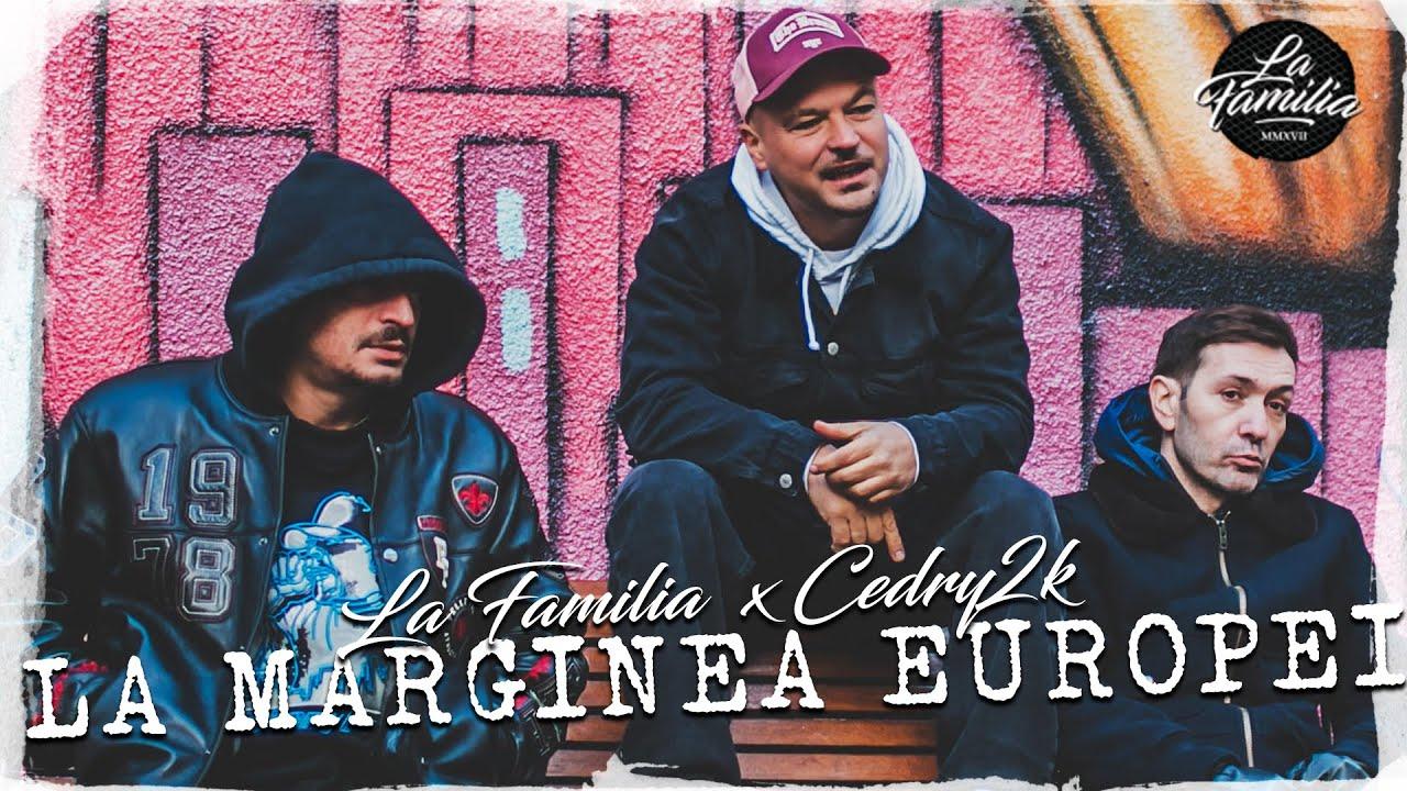 la-familia-feat-cedry2k-la-marginea-europei